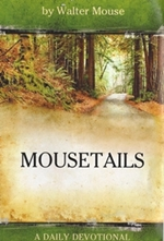 Mousetails by Walter Mouse