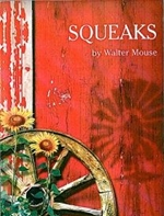 Squeaks by Walter Mouse