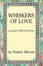 Whiskers Of Love by Walter Mouse